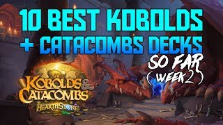 Best 10 Decks SO FAR in Kobolds and Catacombs | Week 2 |  Hearthstone