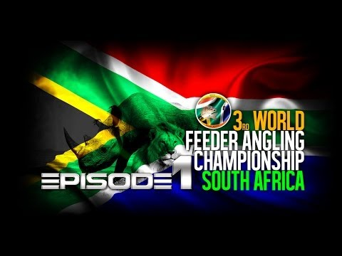 World Feeder Championship South Africa - Episode I