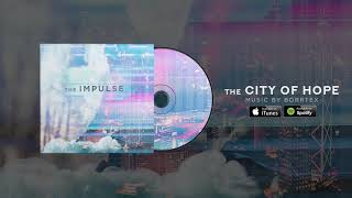 Borrtex - The City Of Hope (Official Audio) thumbnail