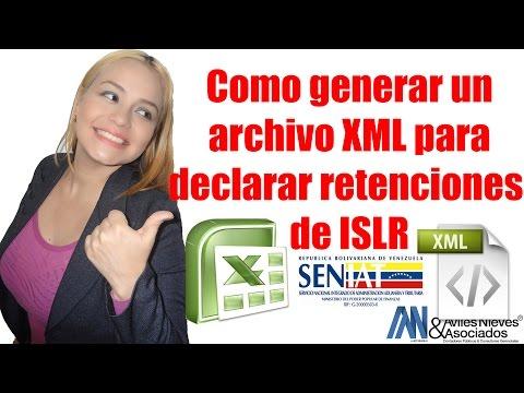 Como generar el archivo XML para declarar las retenciones de ISLR