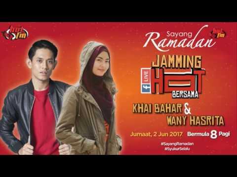 Jamming Hot Bersama Khai Bahar & Wany Hasrita