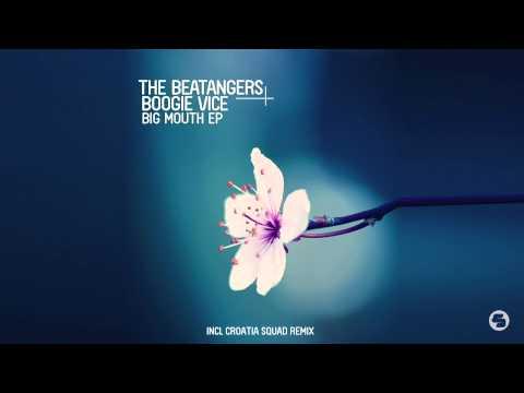 The Beatangers & Boogie Vice   Big Mouth Croatia Squad Radio