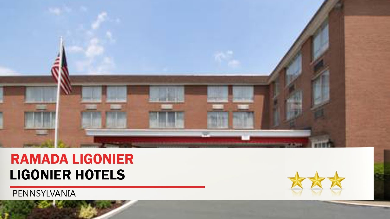 Ramada Ligonier Hotels Pennsylvania