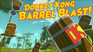 DONKEY KONG BARREL BLAST!!! - Scrap Mechanic Creations! - Episode 104