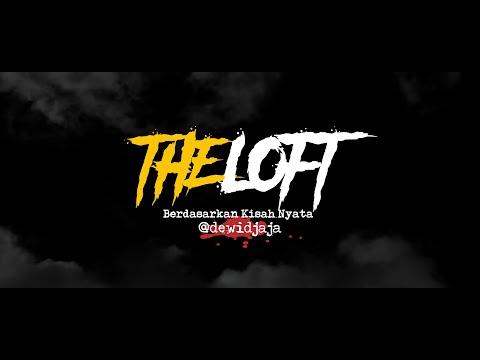 Cerita Horor True Story #102 - The Loft