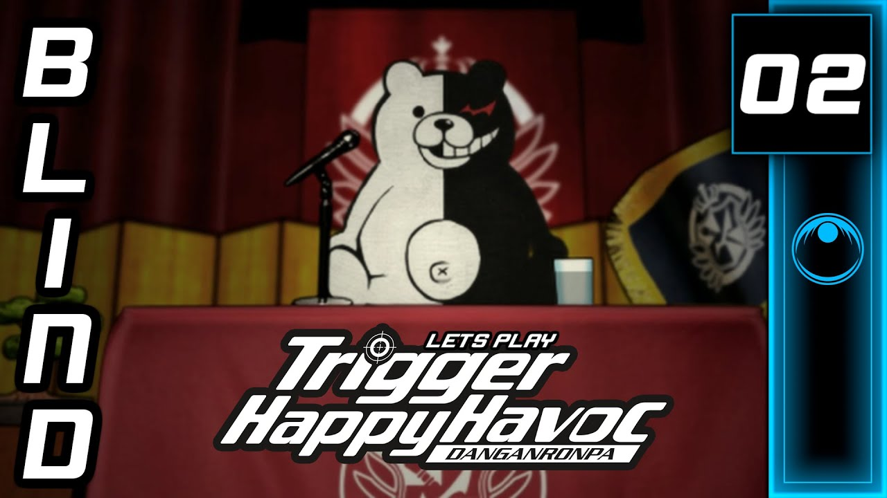 Lets Play | Danganronpa: Trigger Happy Havoc #02 - That Is NOT A Teddy Bear