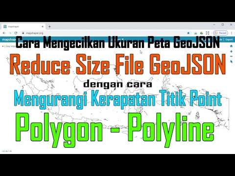 cara-mengecilkan-ukuran-file-geojson,-mengurangi-kerapatan-titik-polygon-polyline-peta-geojson/shp