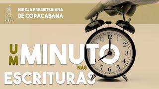 Um minuto nas Escrituras - Ninguém será envergonhado