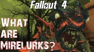 Theories, Legends and Lore Fallout 4- What are Mirelurks