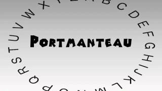 How to Say or Pronounce Portmanteau