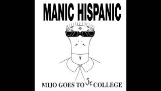 Manic Hispanic - Barrio Love (Barbed Wire Love)