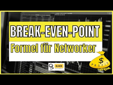 Break Even Point einfach erklärt - Break Even Point Formel im Network Marketing
