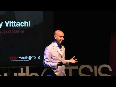 The Edge of Science | Nury Vittachi | TEDxYouth@TSIS