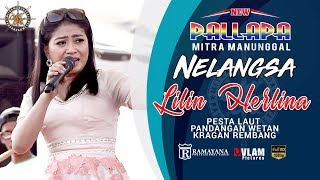 Video NELANGSA - LILIN HERLINA - NEW PALLAPA - MITRA MANUNGGAL PANDANGAN WETAN -  VLAM PICTURES download MP3, 3GP, MP4, WEBM, AVI, FLV September 2018