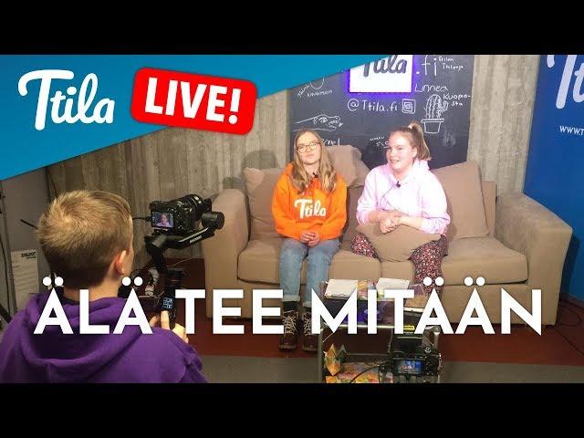 Ttila LIVE: Älä tee mitään (22.1.2019)