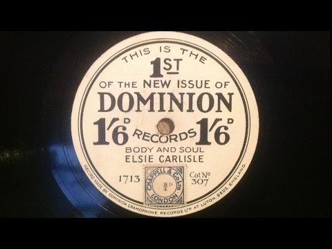 "Elsie Carlisle - ""Body and Soul"" (1930)"
