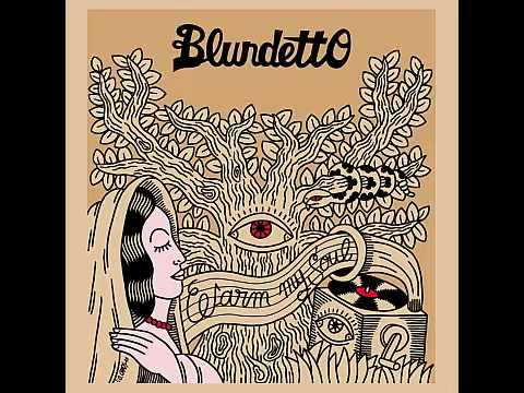 blundetto warm my soul