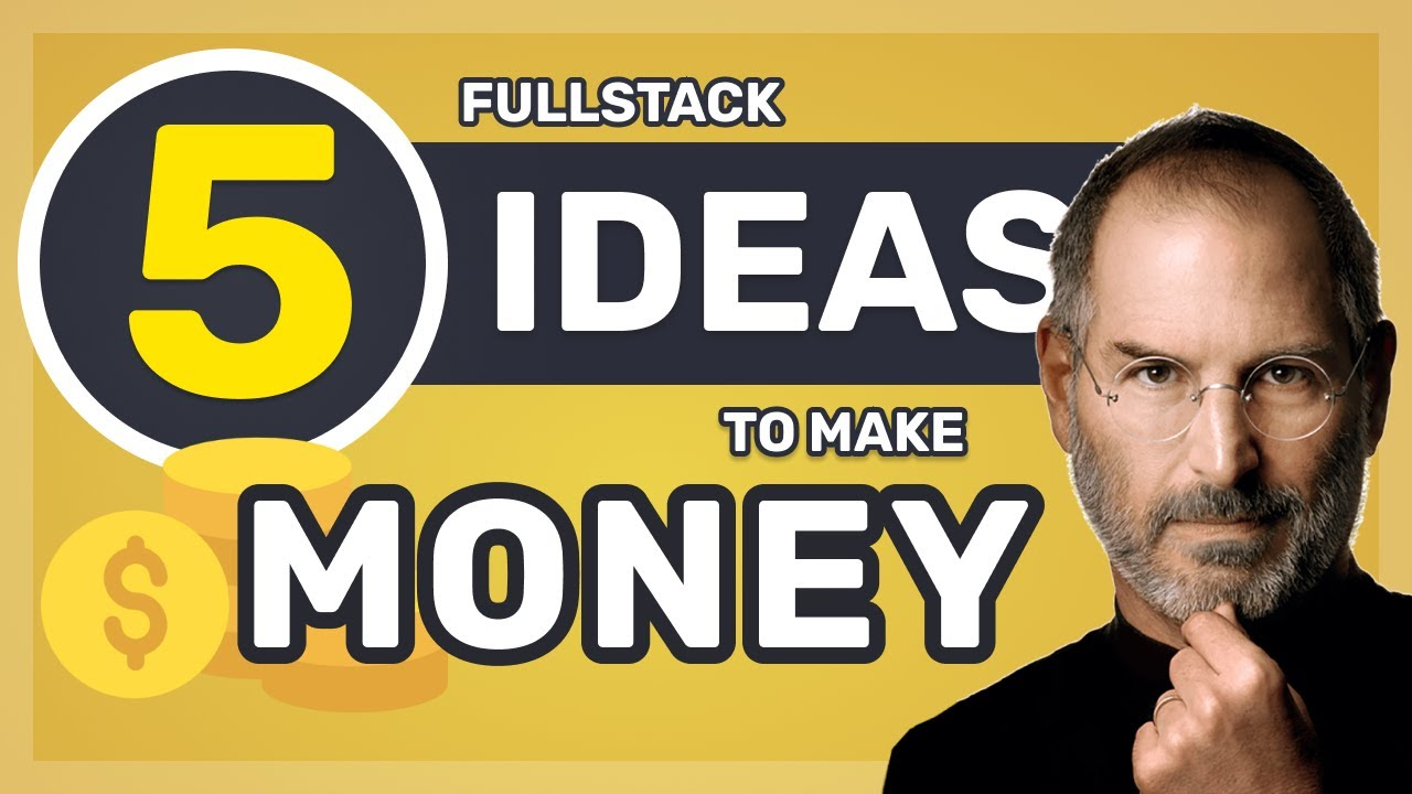 5 Fullstack Software Ideas to Make Money with Details Included