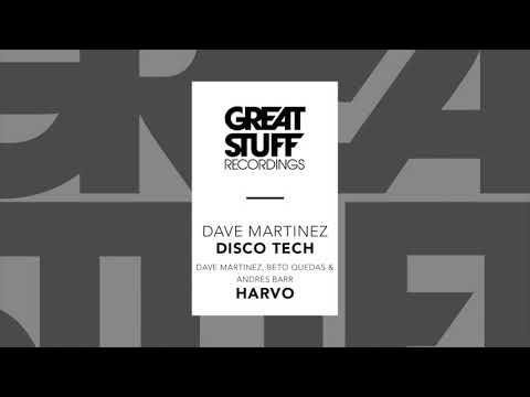 Dave Martinez - Disco Tech