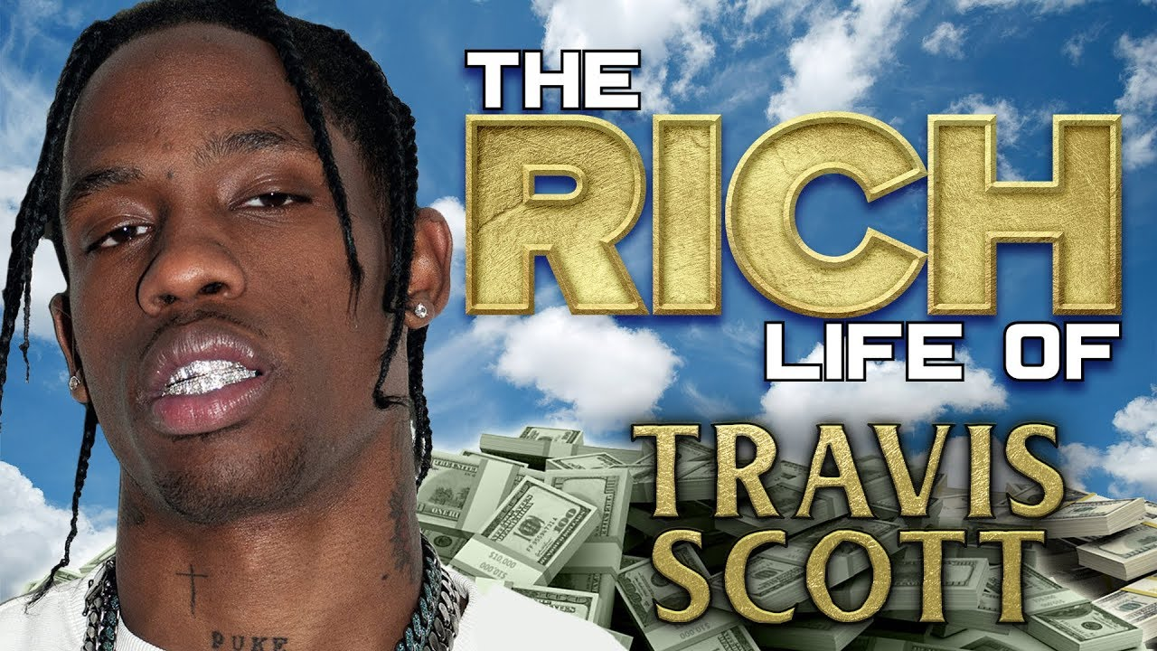 Travis Scott The Rich Life Forbes 2018 Net Worth Cars