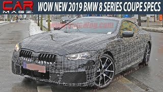 WOW 2019 BMW 8 Series Coupe Redesign and Specs