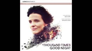 Armand Amar - 01 A Thousand Times Goodnight