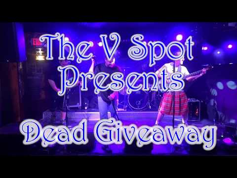 Dead Giveaway - The V Spot - Scranton, Pa. (Set 1) 10-6-17
