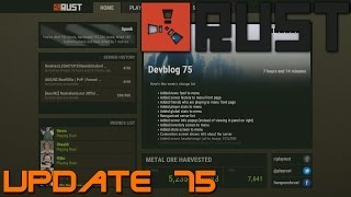 Rust Update 75 - New Menu - Ladder Changes - Lazy Aim