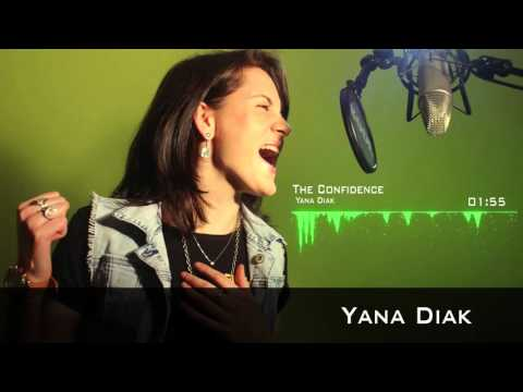 Yana Diak - Confidence (Official song)