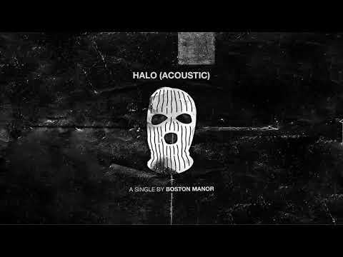 "Boston Manor - ""Halo"" (Acoustic)"