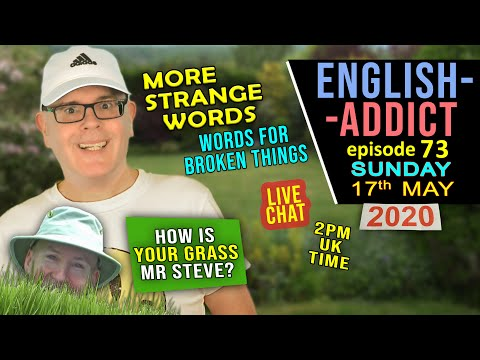 ?? SUNDAY English Addict - 73 / 17th May 2020 / Listen, Laugh + Learn / Broken Things / Mr Duncan