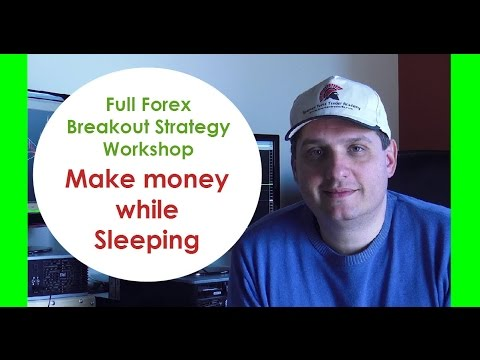 "Make profits while ""sleeping"" with Forex breakout trading"
