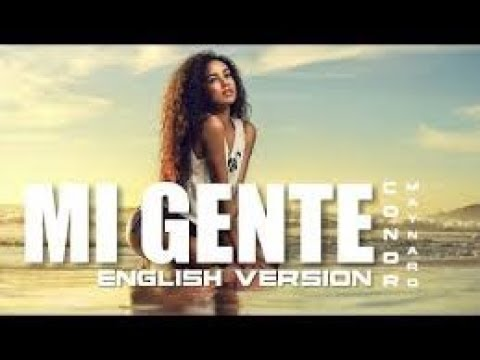 Mi Gente || English Version (With Lyrics)
