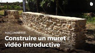 Construire Un Muret de Soutènement : vidéo introductive   Bricolage