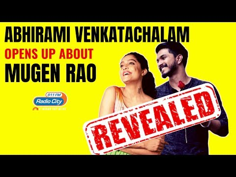 revealed---abhirami-venkatachalam-opens-up-about-mugen-rao-|-rj-rose-|-radio-city-coimbatore