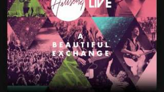 Beautiful Exchange - Hillsong - A Beautiful Exchange