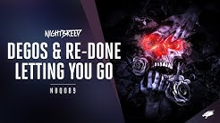 Degos & Re Done - Letting You Go