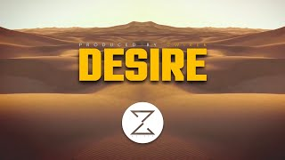 Desire | Arabic | Trap | Beat | Instrumental | Produced by ZwiReK