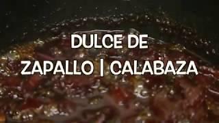 Dulce de Zapallo/Calabaza | Pumpkin Jam