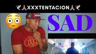 XXXTENTACION - SAD! Video REACTION!!