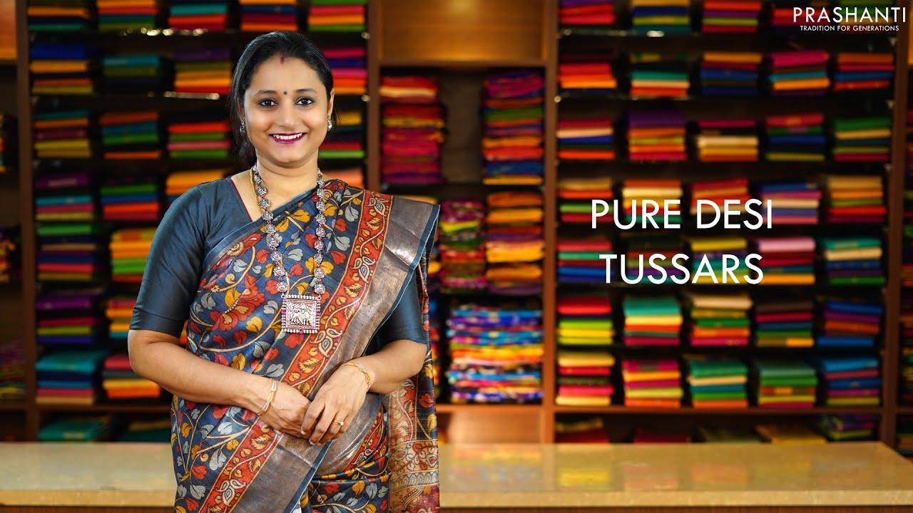 Desi Tussars | 22 Nov 2020 | Prashanti