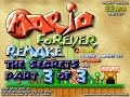 Mario Forever Remake V3.2 The Secrets Part 3 of 3