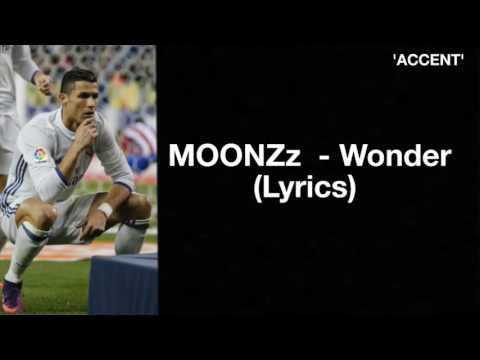 Moonzz - Wonder ( Lyrics )