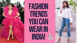 Fashion Trends You Can ACTUALLY WEAR IN INDIA | Sejal Kumar