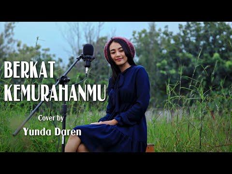 Berkat Kemurahan-Mu NDC Worship (Cover By Yunda Daren)