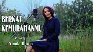 Download Berkat Kemurahan-Mu NDC Worship (Cover by Yunda Daren) Mp3
