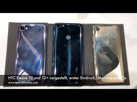 HTC Desire 12 und 12+ vorgestellt, erster Eindruck, Meinung und Co