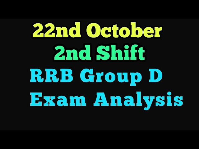 22nd October 2nd Shift RRB group d exam analysis|Group d analysis