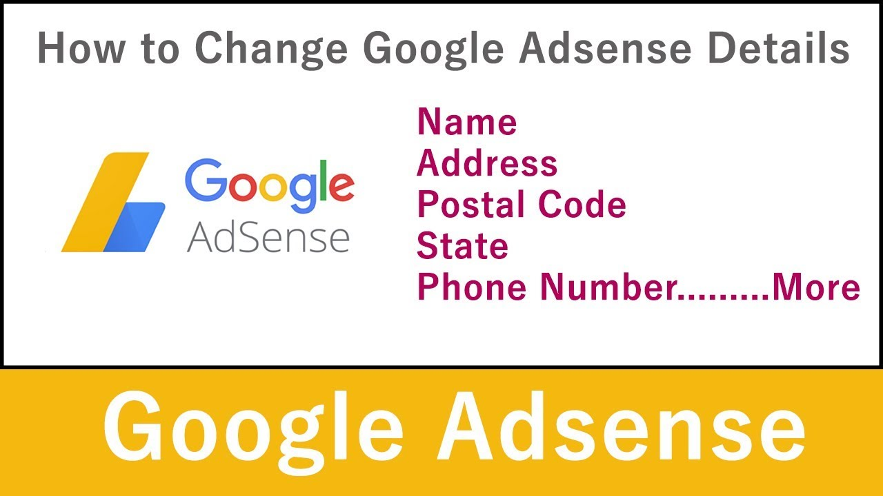 Download How to Change Adsense Name, Address, PIN, Phone Number in 2018 (Hindi)