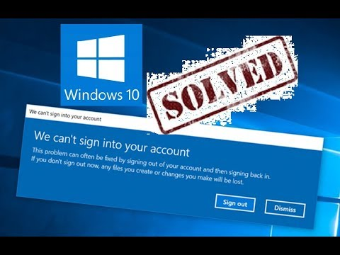 Repair WE CAN'T SIGN INTO YOUR ACCOUNT Error Windows 10 8 Startup FIX HP Toshiba Dell Acer Microsoft